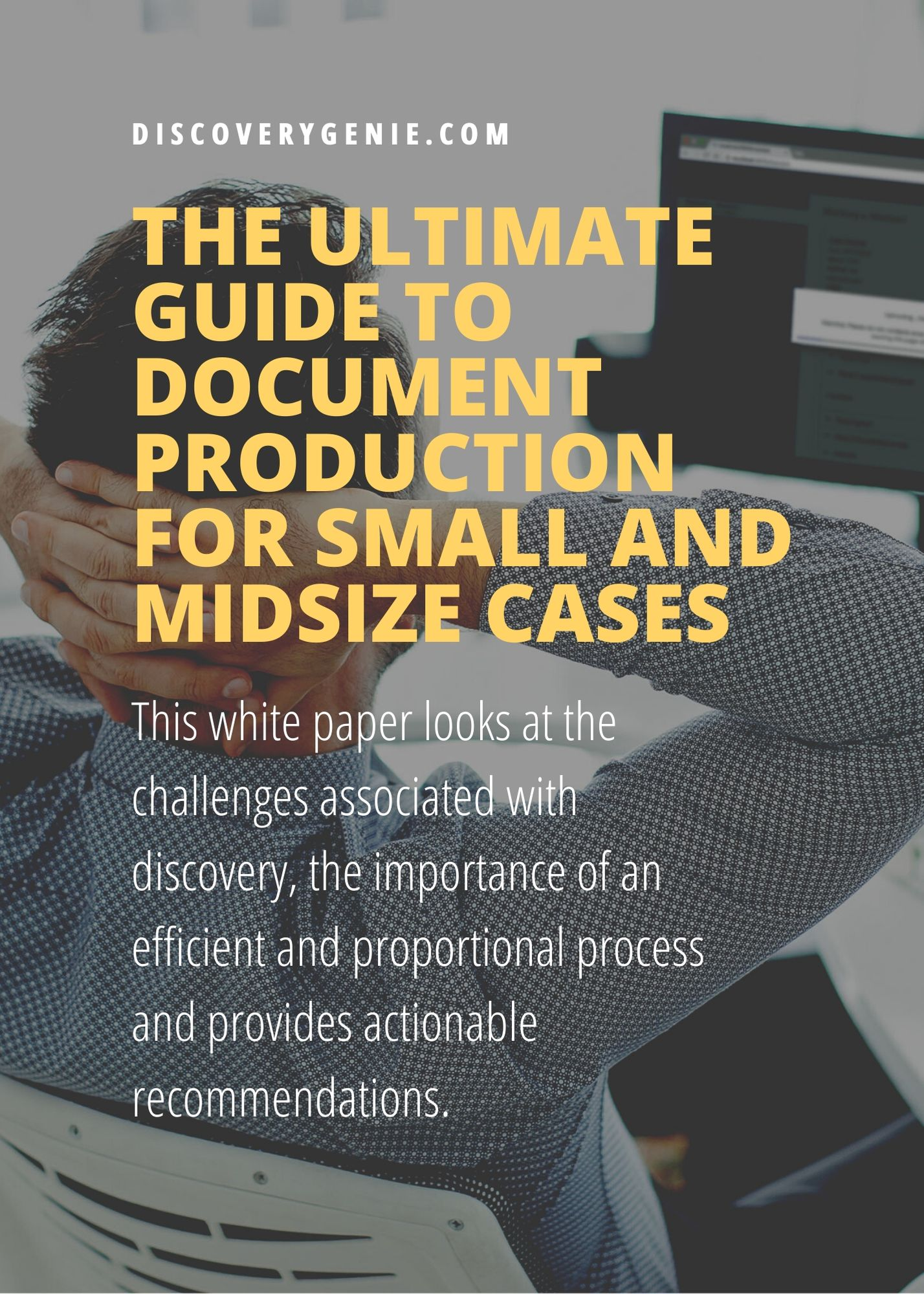 The Ultimate Guide to Document Production